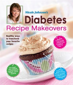 Nicole Johnson's Diabetes Recipe Makeovers