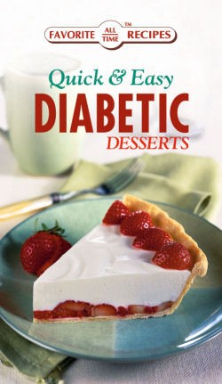 Quick & Easy Diabetic Desserts